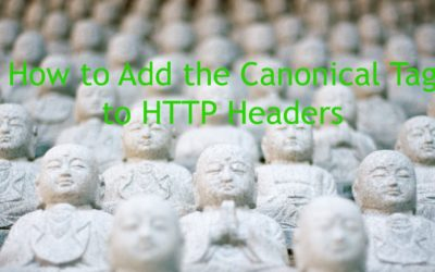 How to Add the Canonical Tag to HTTP Headers